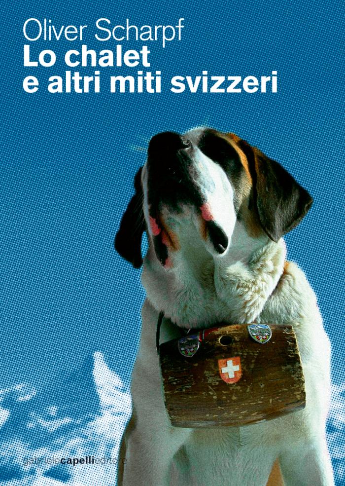 chalet e altri miti svizzeri